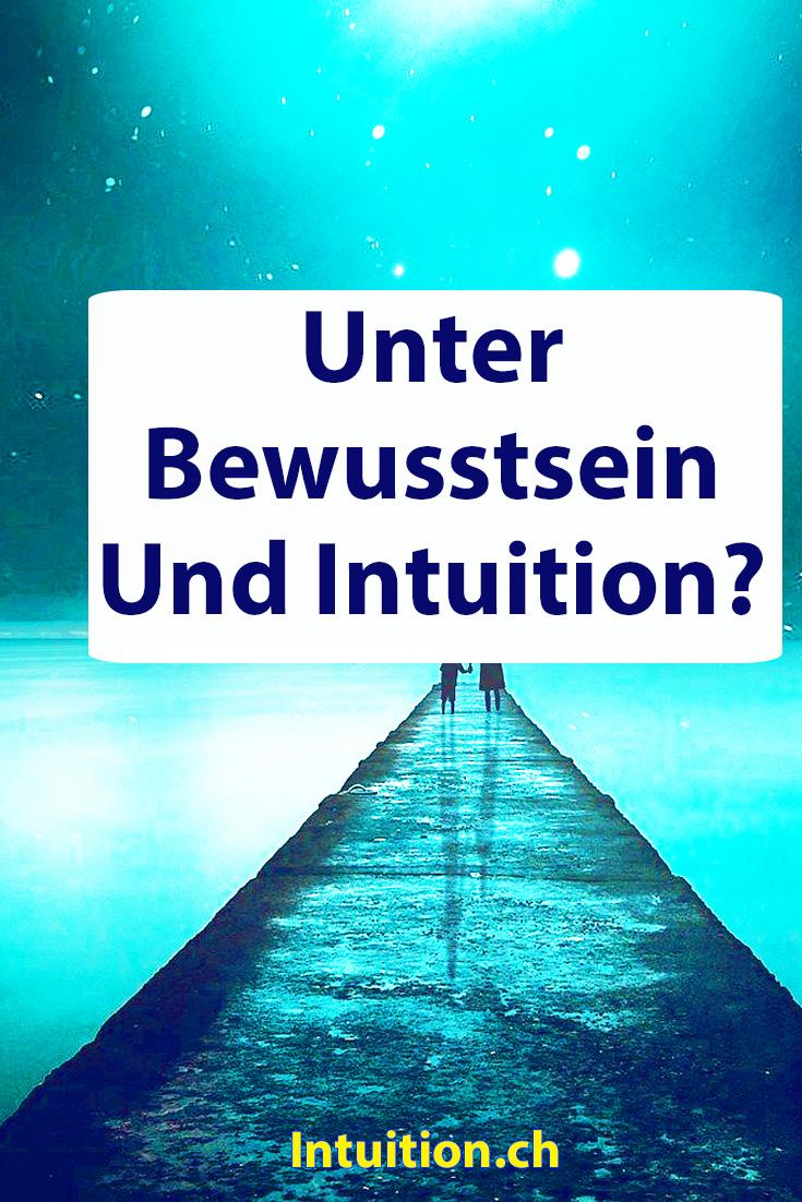 Unterbewusstsein und Intuition?