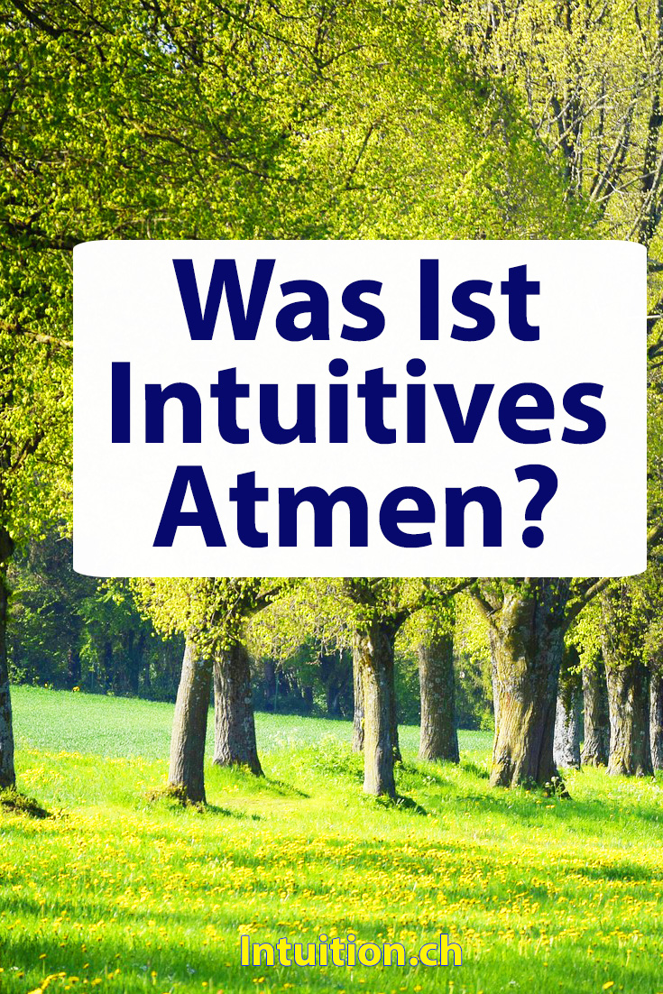 Was-Ist-Intuitives-Atmen
