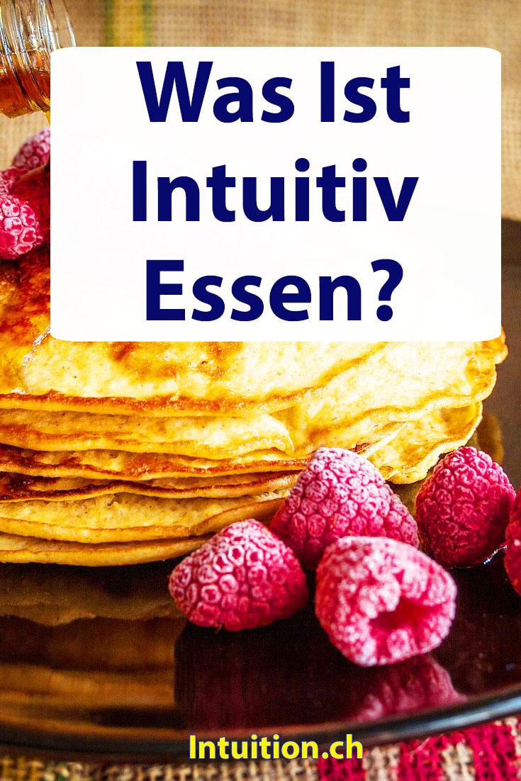 Was ist intuives essen