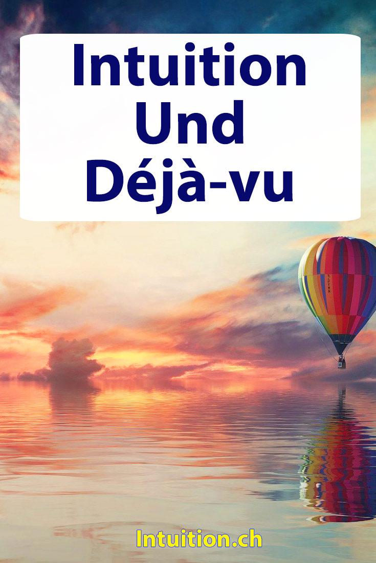 Deja-Vu-Intuition