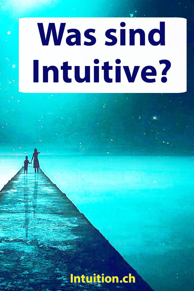 Was Sind Intuitive