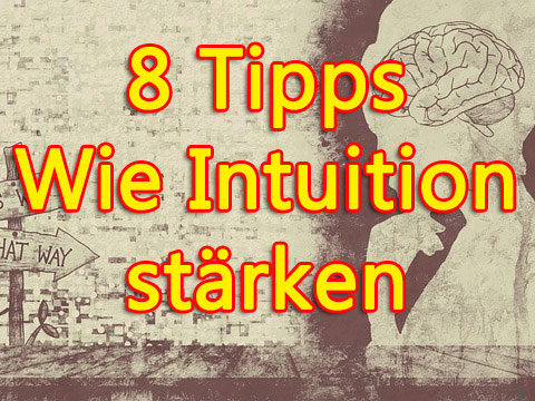 Wie Intuition stärken